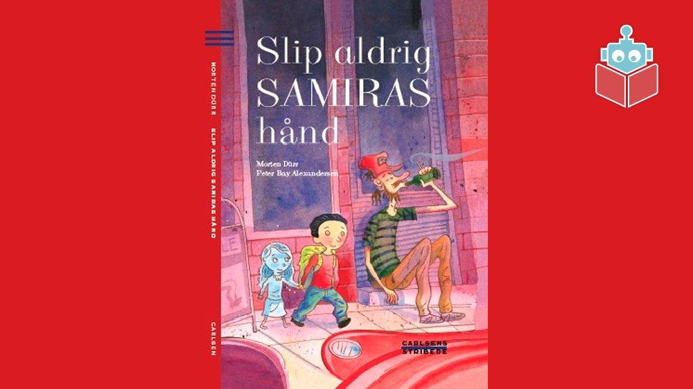 """Forsiden til bogen """"Slip aldrig Samiras hånd""""."""