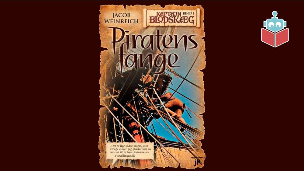 """""""Piratens fange"""" er skrevet af Jacob Weinreich."""